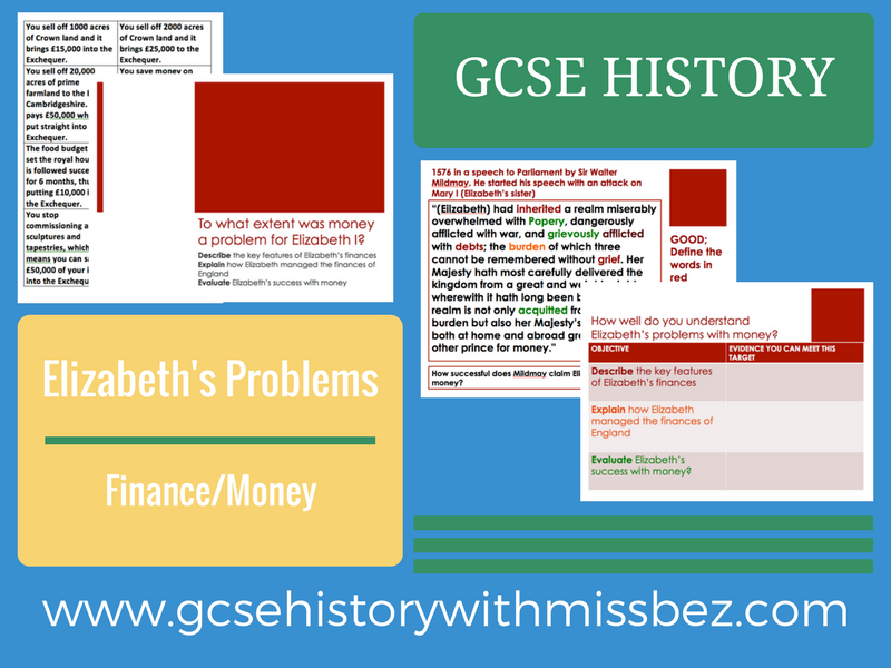 GCSE HISTORY: ELIZABETH I: Problems: Money/Finance (all exam boards)