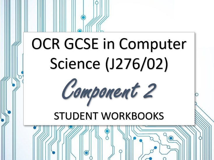 Computer Science OCR GCSE Component 2