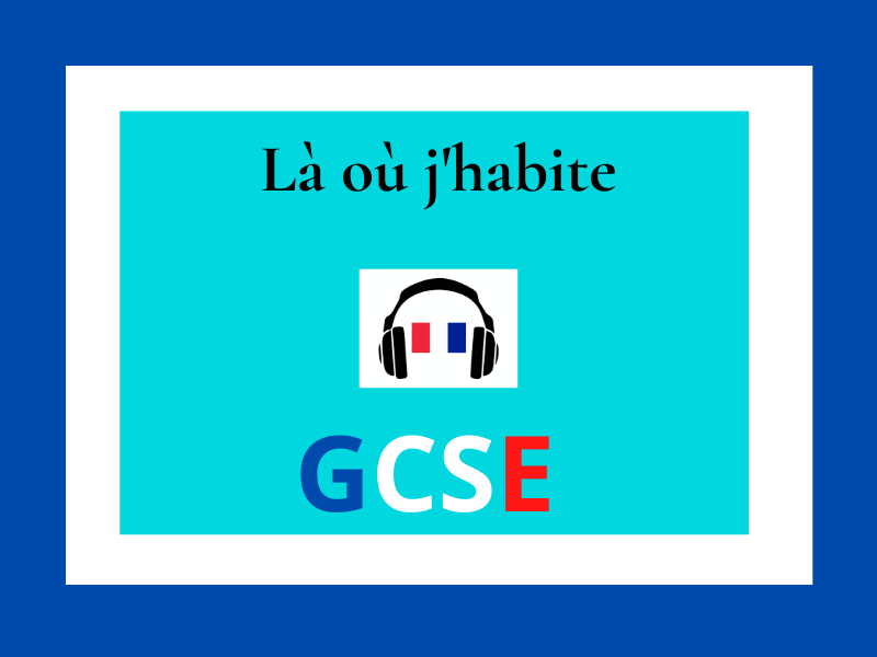 Home and house French GCSE listening
