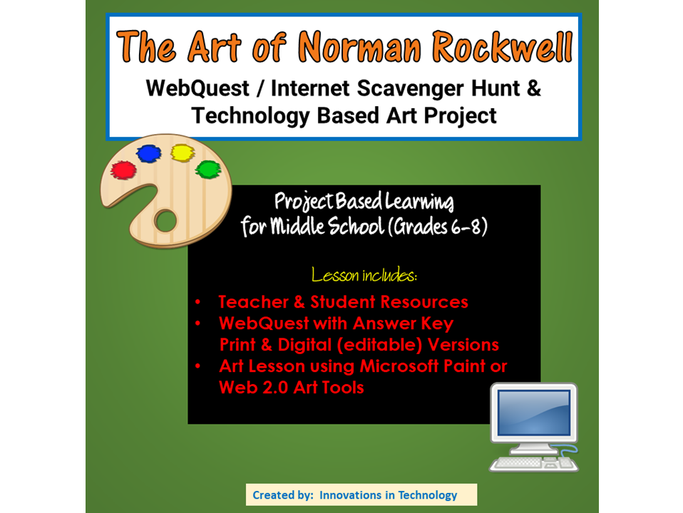 The Art of Norman Rockwell Webquest and Technology Based Art Project