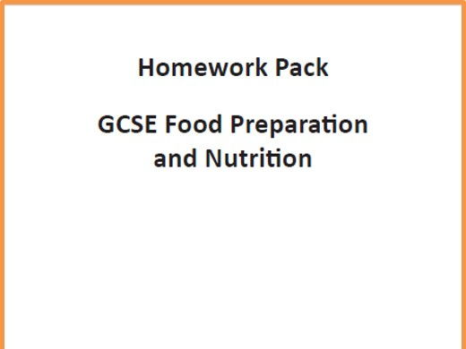 GCSE Food Preparation and Nutrition Homework Pack (Written for the AQA Specification)