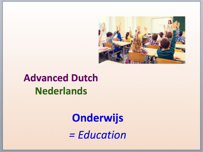 Intermediate Dutch - Education - Suitable for B2 learners.