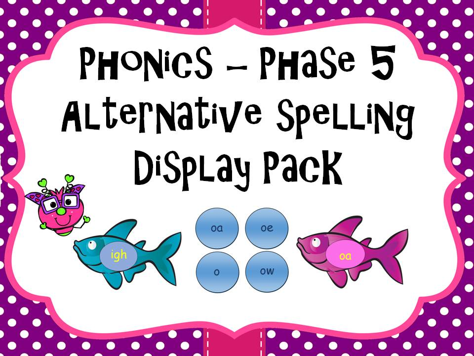 Alternative Spelling Display Pack Phase 5 Year 1 - Year 2