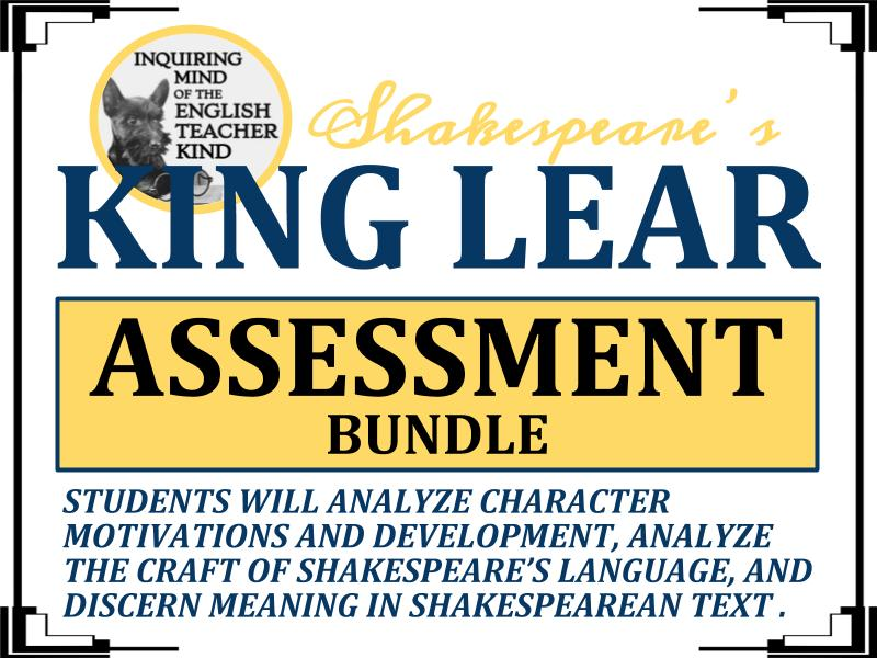 Shakespeare's King Lear: Assessment Bundle (Quizzes, Close Reads & Test)