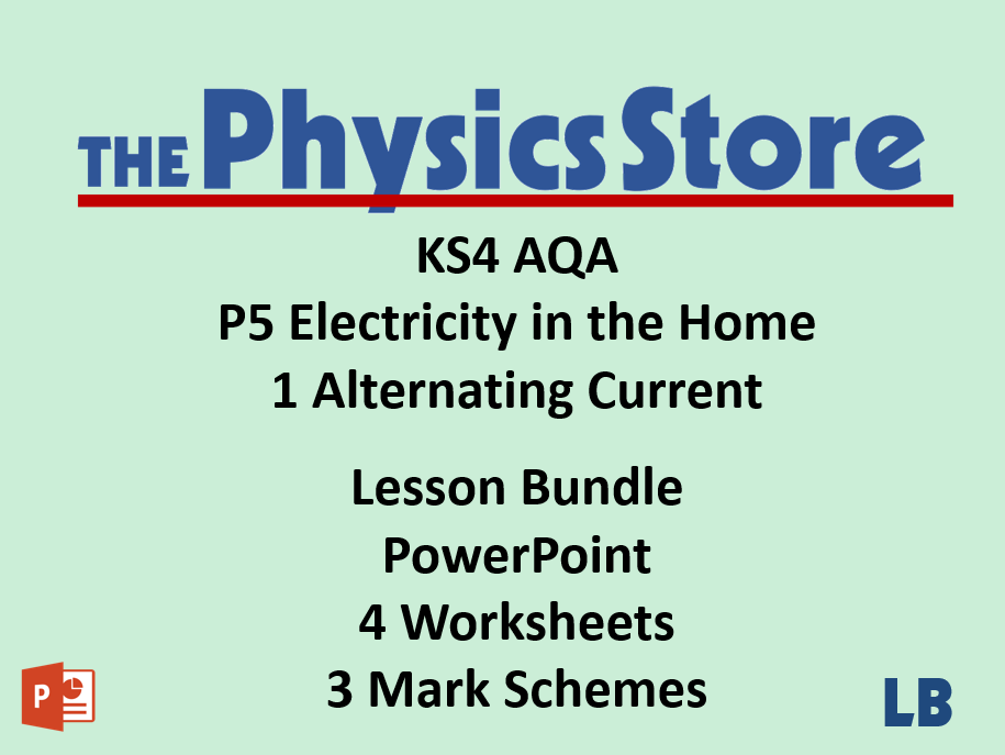 KS4 Physics AQA P5 1 Alternating Current Lesson Bundle