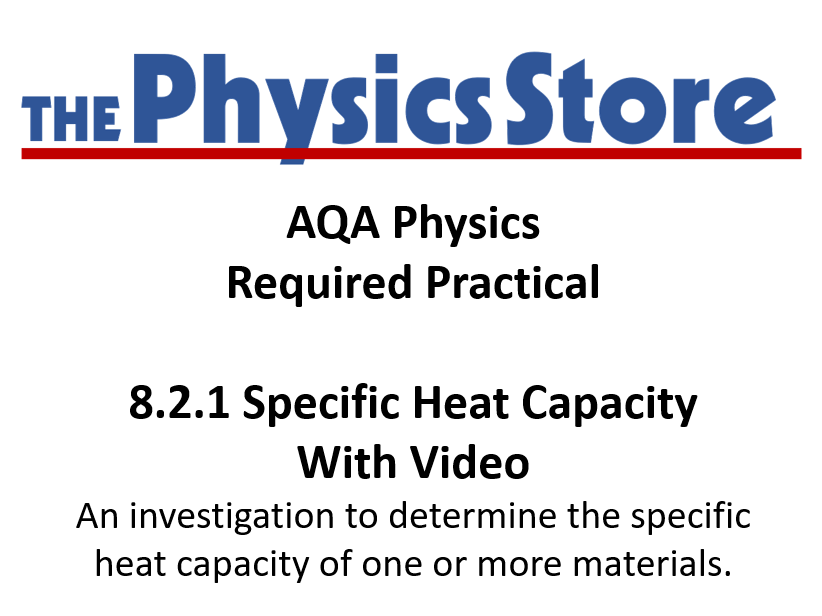 KS4 Physics AQA Required Practical 8.2.1 Specific Heat Capacity With Video, Worksheets and Results