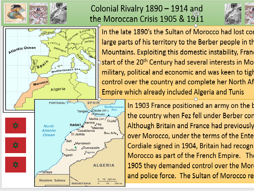 Colonies as a cause of WW1.  Focus on Morocco Crisis 1905 and Agadir Crisis 1911