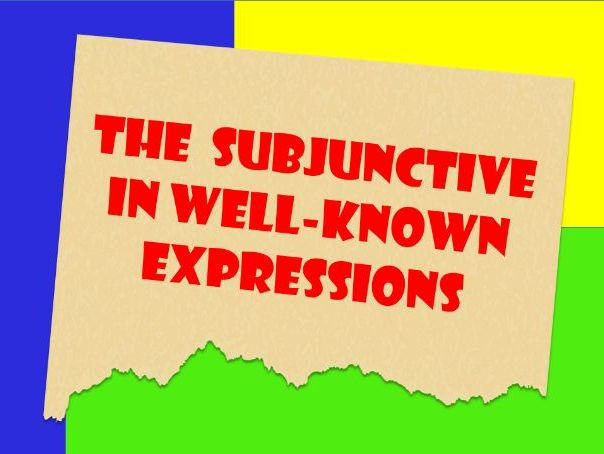 The English Subjunctive in Well-Known Expressions