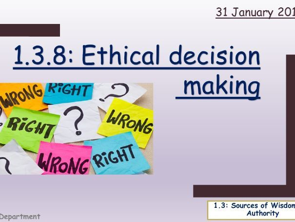 Edexcel; 1.3.8 Personal and Ethical decision making