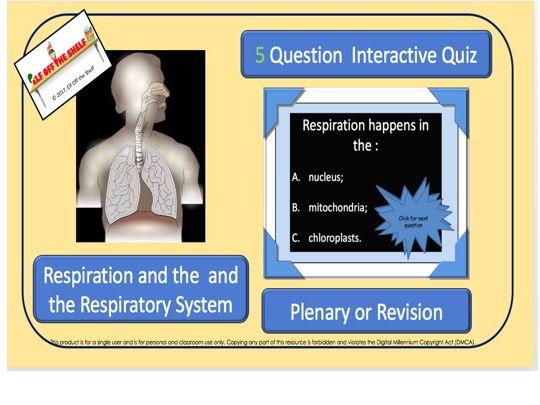 Respiration KS4 5Question Interactive Quiz - Plenary/ Revision