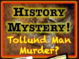 HISTORY MYSTERY The Tollund Man Murder Mystery - Primary evidence detectives.