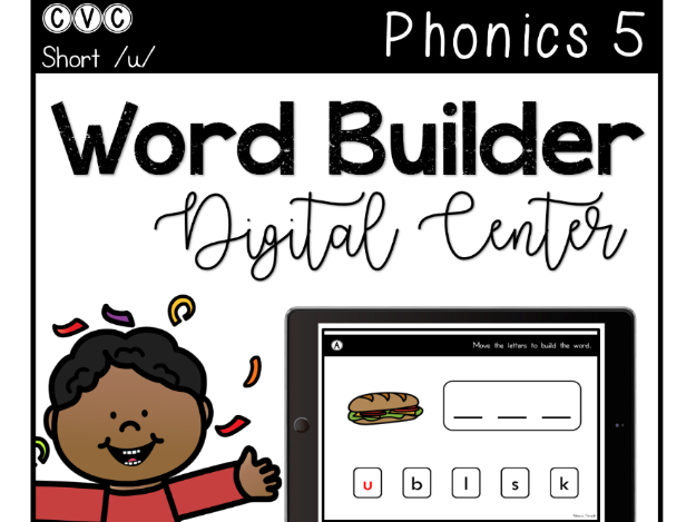 CVC Short U - Digital Center - Word Builder - Phonics (Google Classroom)