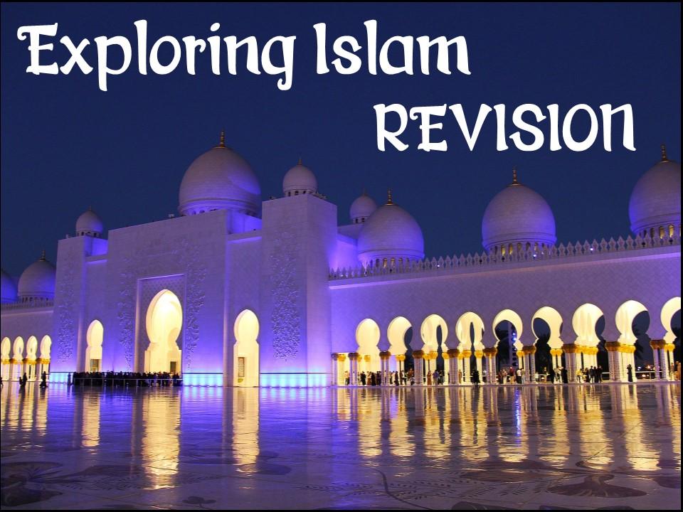Exploring Islam - Revision