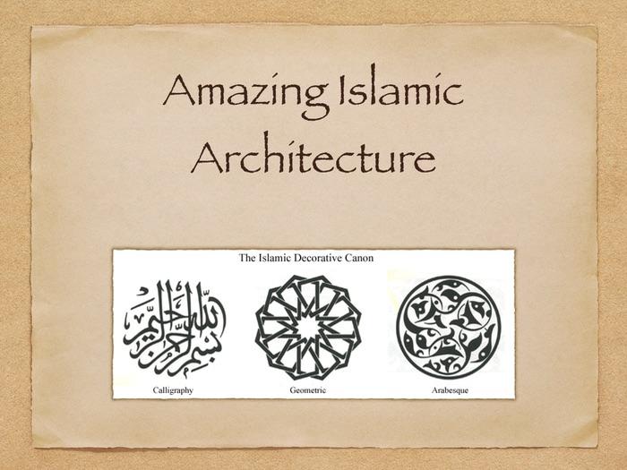 Amazing Islamic Architecture