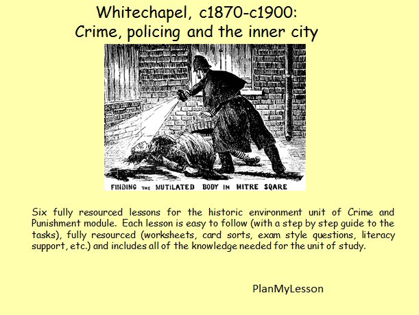 Edexcel (9-1) Whitechapel, c1870-c1900: Crime, policing and the inner city.