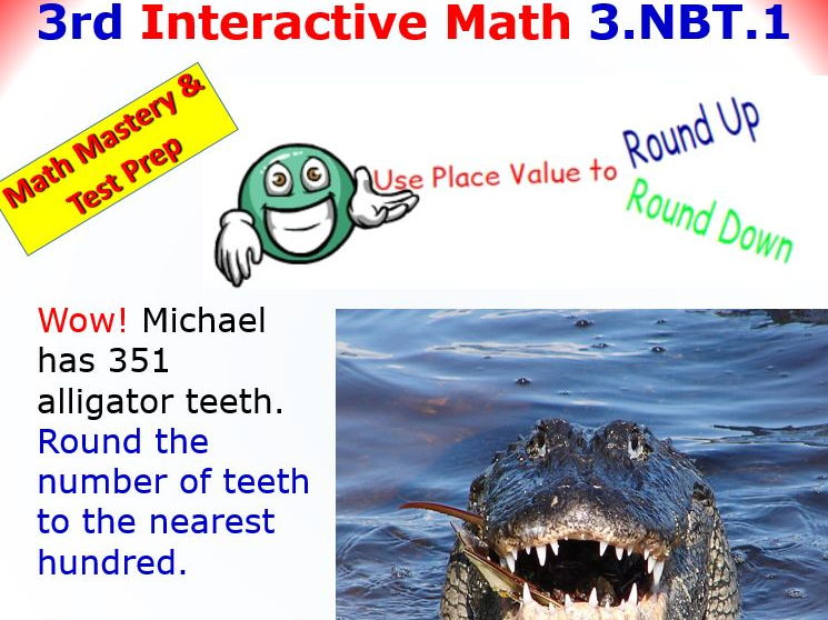 Grade 3 Math Interactive Test Prep – Rounding to the Nearest 10 or 100  3.NBT.1