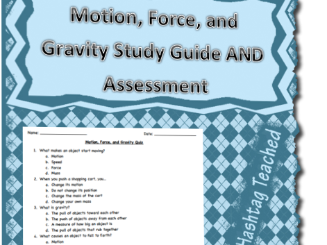 Motion, Force, and Gravity Assessment and Study Guide Bundle