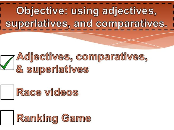Adjectives, Comparatives and Superlatives