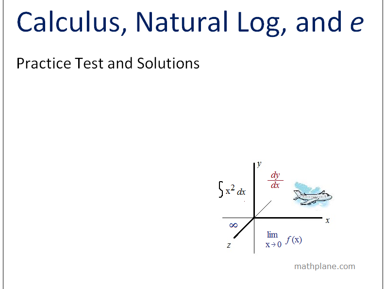 Calculus, Natural Logarithm, and E