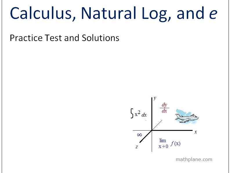 Calculus, Natural Logarithm, and E