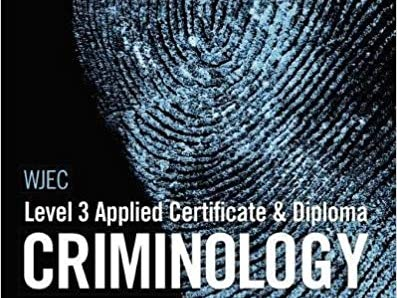 WJEC Applied Diploma in Criminology Unit 4 Knowledge Organisers