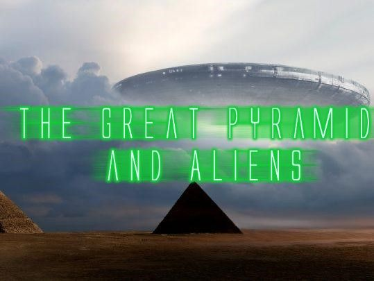 The Great Pyramid and Aliens - The Age of the Egyptians Audio Series