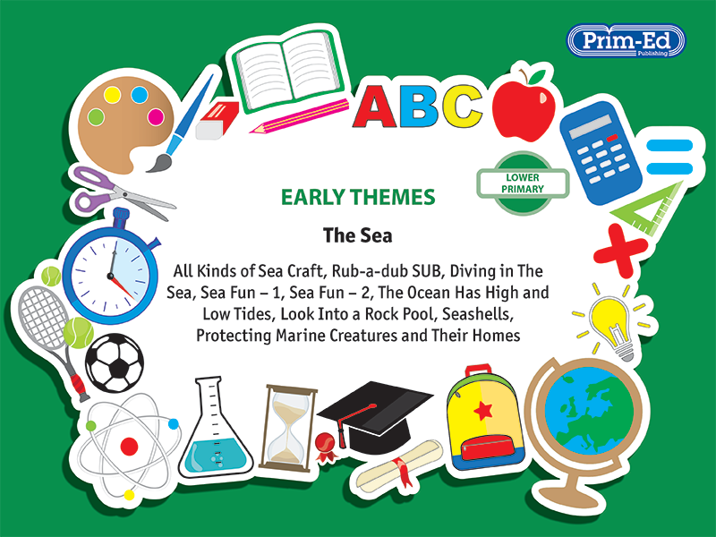 EARLY THEMES: THE SEA - EARTH – ALL KINDS OF SEA CRAFT, ETC EBOOK UNIT (Reception, Y1/P2, Y2/P3)