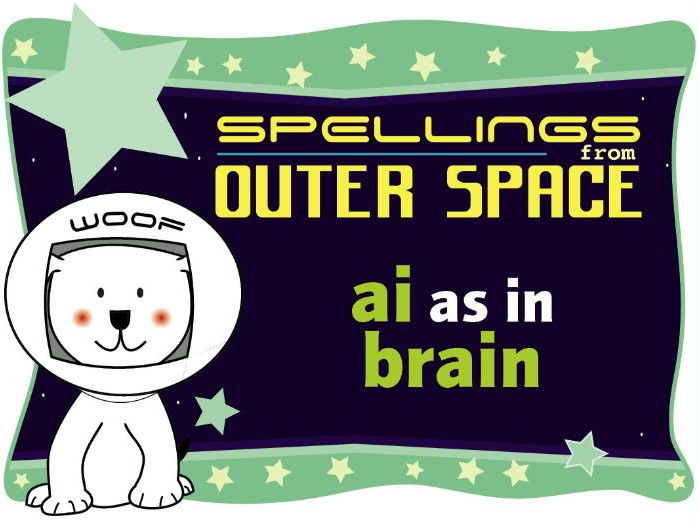 Year 1 Spellings from Outer Space: AI as in BRAIN
