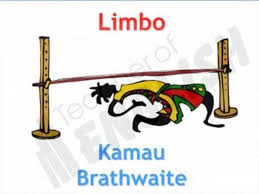 Poetry-Limbo by Kamai Brathwaite- Culture and Identity