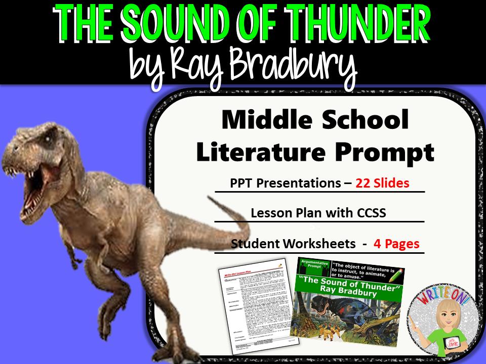 The Sound of Thunder by Ray Bradbury - Text Dependent Analysis Argumentative Writing