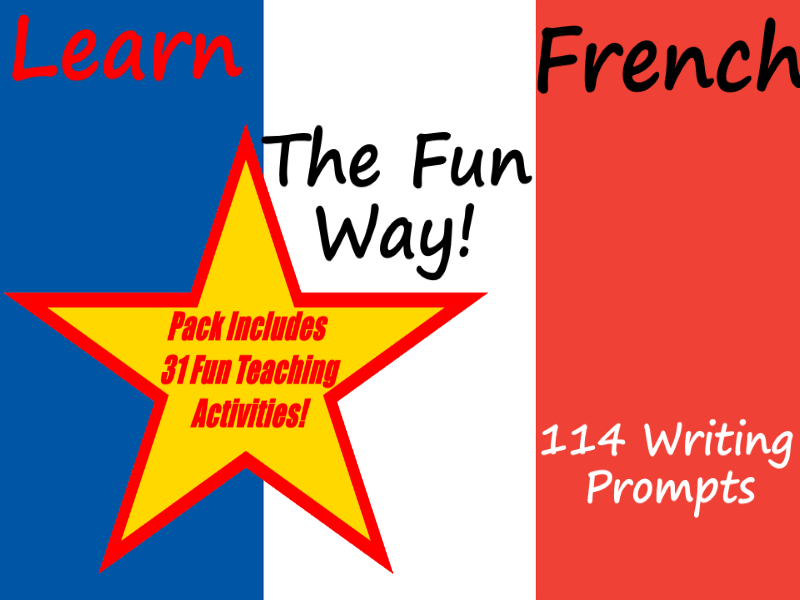 Starting to Write French Stories And Sentences + 31 Teaching Activities Teacher Guide For Classroom