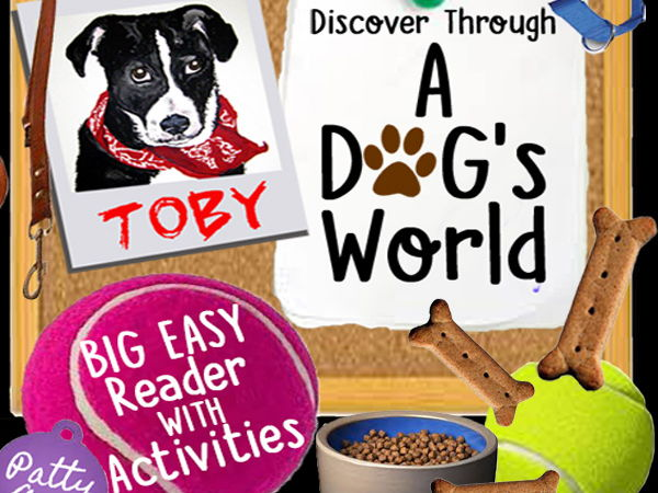 Discovery Through A DOG's WORLD  >BIG Elementary Reader > Activities & Discussions