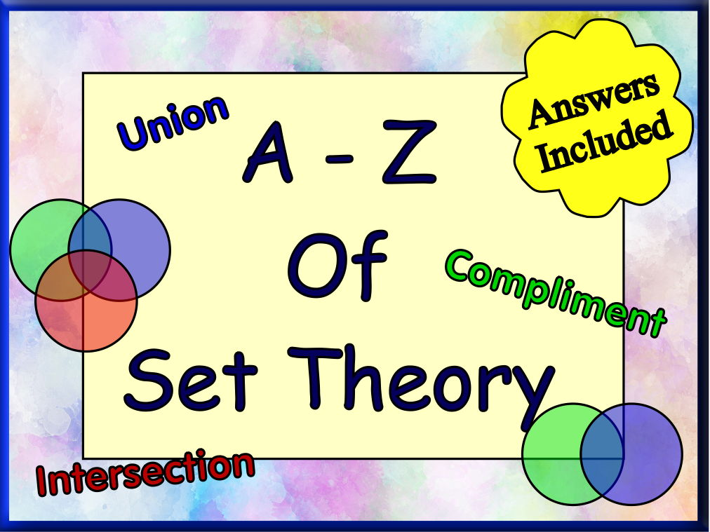 The A - Z Of Set Theory For GCSE