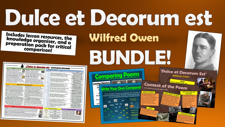 Dulce et Decorum est - Wilfred Owen - Bundle!