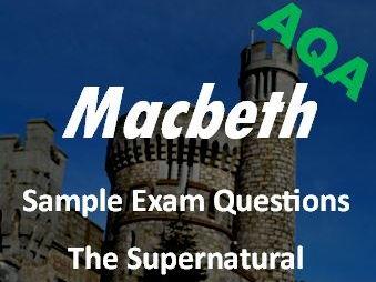 Macbeth Revision: The Supernatural in Macbeth - Sample Exam Questions AQA GCSE New Spec - Revision