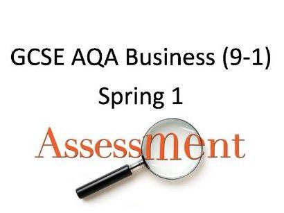 AQA GCSE 9-1 Business: Assessement Y10