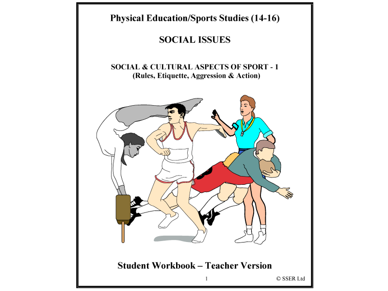 PE604ST - Social & Cultural Aspects 1 (Rules, Etiquette, Aggression & Action) WS