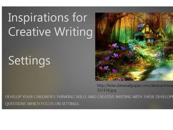 Creative Writing - Inspirations for Settings