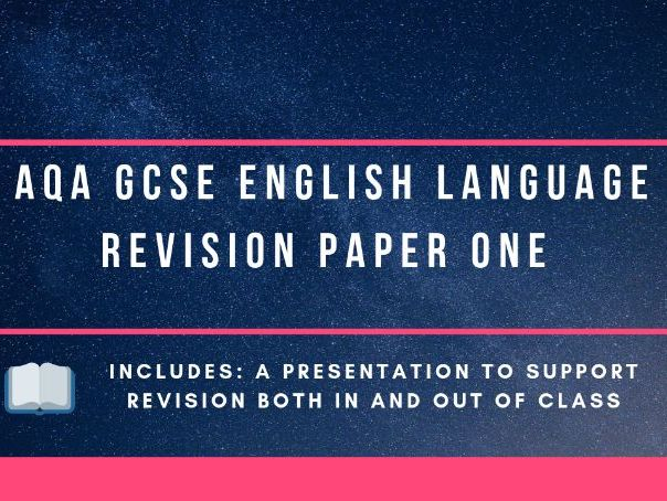 AQA GCSE English Language paper one revision