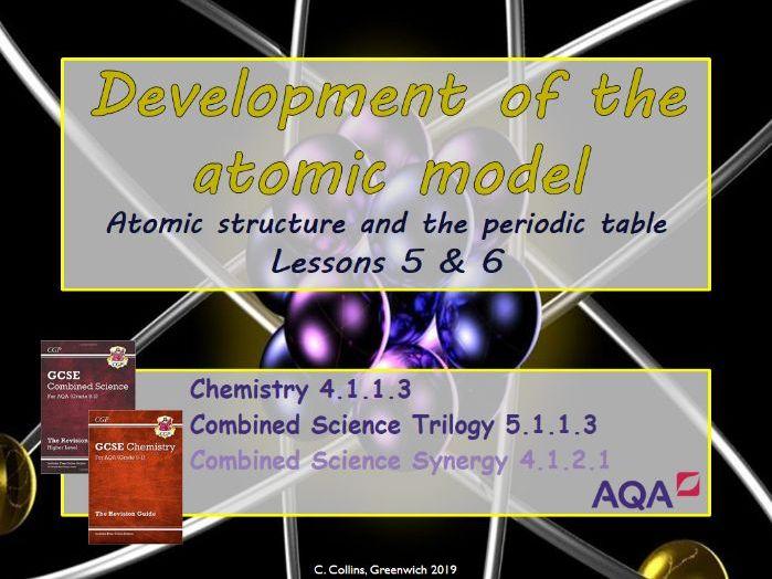 Development of the atomic model #5 & 6 (AQA - Chemistry paper 1)