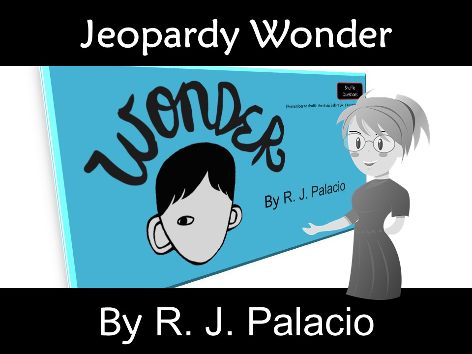 Wonder by R. J. Palacio Novel Study Review