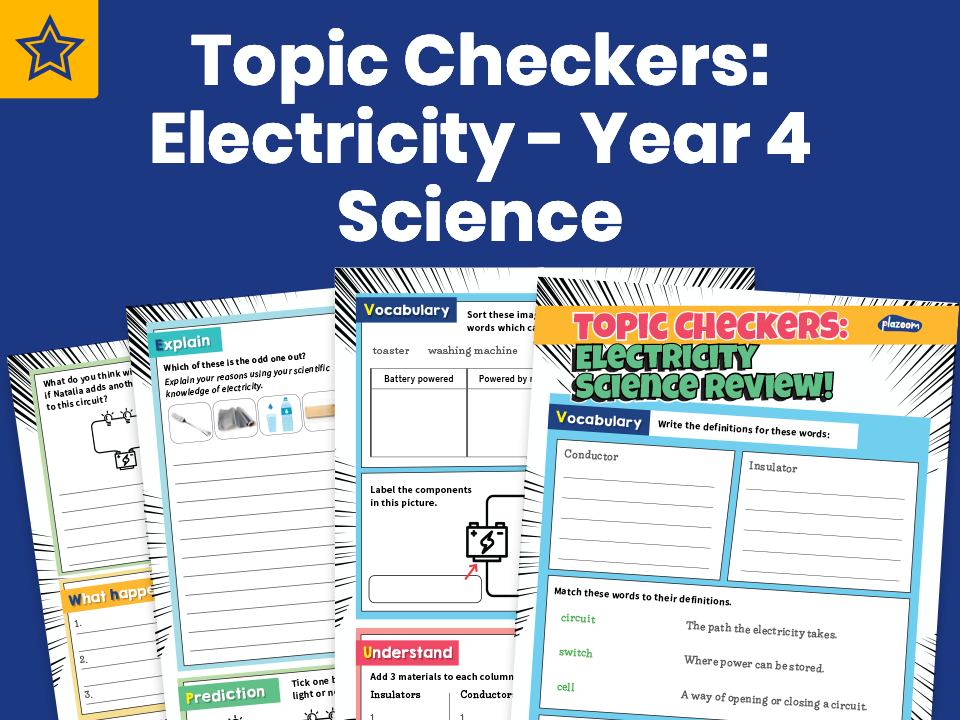 Topic Checkers: Electricity – Year 4 Science Assessment Worksheets