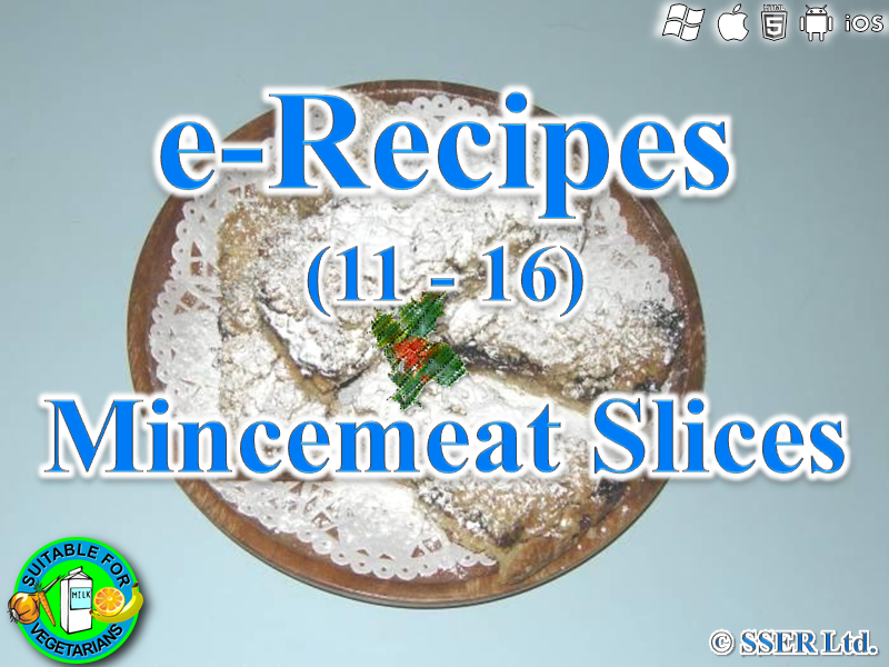 43.   Mincemeat Slices (e-Recipe)