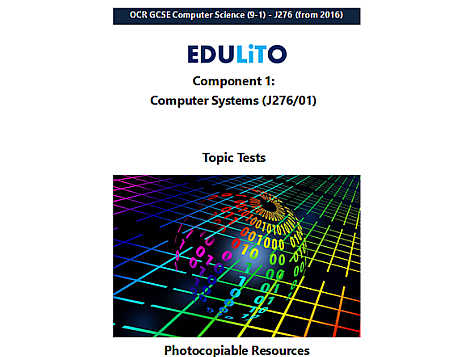 GCSE Computer Science End of Topic Tests Component 1 (OCR)