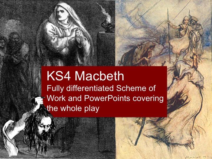 KS4 Macbeth Scheme of Work and PowerPoint Bundle