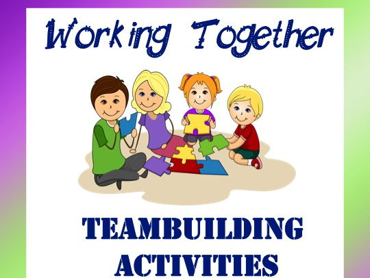 Working Together: Team-Building Activities
