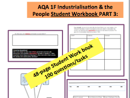 AQA 1F Industrialisation & the People Student Workbook PART 3: A-Level History Flipped Learning