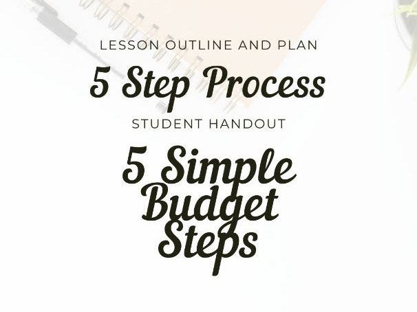 Making a Budget for Life: Lesson Outline and Plan