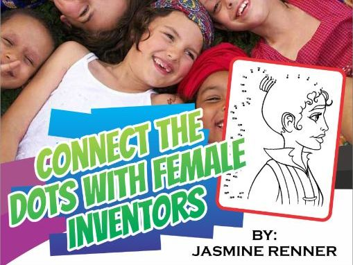 Connect the Dots With Female Inventors Lesson Plan and Learning Resources