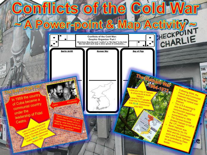 U.S. History: Conflicts of the Cold War ~ A Power-point & Map Activity ~
